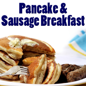 All-U-Can-Eat Pancake and Sausage Breakfast